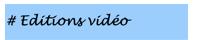 Editions vidéo